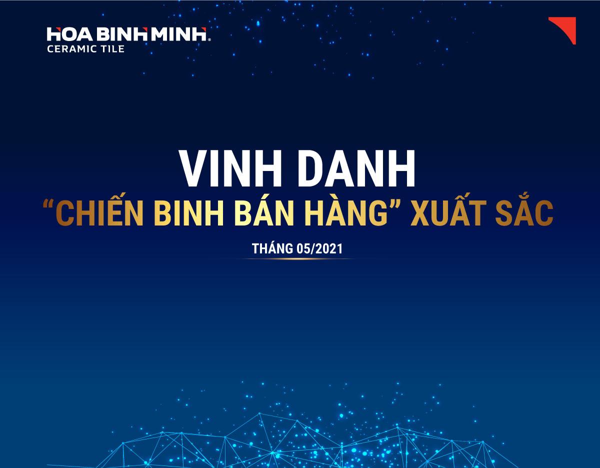 """Gạch ốp lát Hòa Bình Minh: Vinh danh """"chiến binh bán hàng"""" xuất sắc tháng 5/2021"""